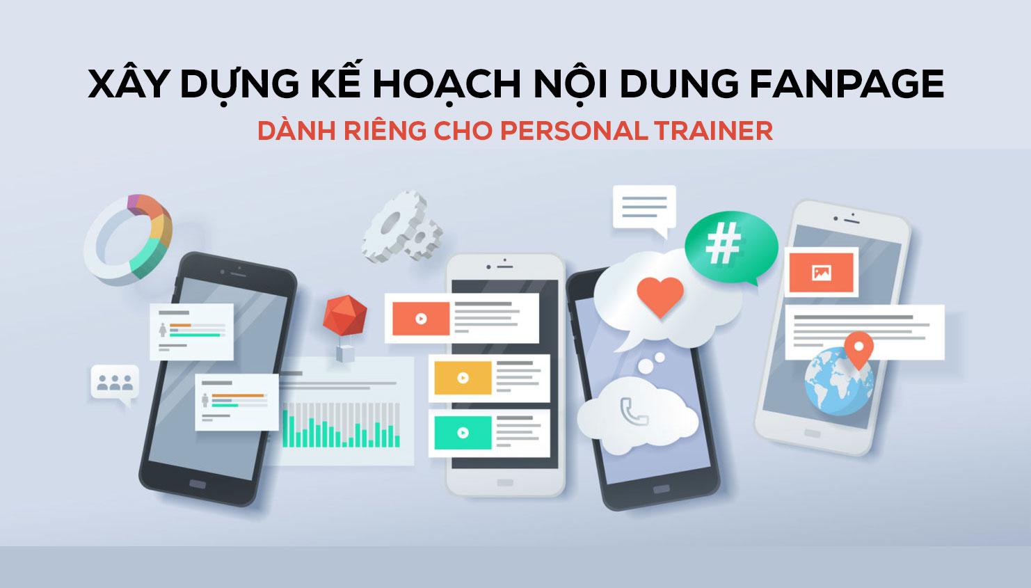 Khóa học xây dựng kế hoạch nội dung cho Personal Trainer